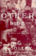 The Other Side: A Novel of the Civil War cover