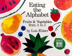 Eating the Alphabet Fruits and Vegetables from A to Z cover