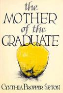 The Mother of the Graduate cover