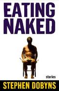 Eating Naked: Stories cover