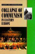 Collapse of Communism in Eastern Europe (volume3) cover