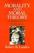 Morality and Moral Theory A Reappraisal and Reaffirmation cover