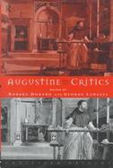 Augustine and His Critics Essays in Honour of Gerald Bonner cover