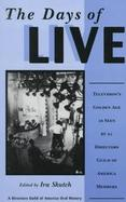 The Days of Live Television's Golden Age As Seen by 21 Directors Guild of America Members cover