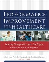 Performance Improvement for Healthcare: Leading Change with Lean, Six Sigma, and Constraints Management cover