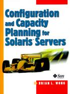 Configuration and Capacity Planning for Solaris Servers cover