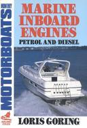 Marine Inboard Engines: Petrol and Diesel cover