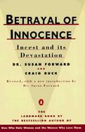 Betrayal of Innocence Incest and Its Devastation cover