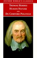 The Elements of Law Natural and Politic Human Nature/De Corpore Politico With Three Lives cover
