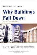 Why Buildings Fall Down How Structures Fail cover
