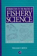 Introduction to the Practice of Fishery Science cover
