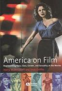 America on Film Representing Race, Class, Gender, and Sexuality at the Movies cover