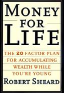 Money for Life: Build the Wealth You Need to Live Your Dream cover