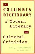 The Columbia Dictionary of Modern Literary and Cultural Criticism cover