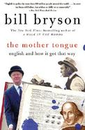 The Mother Tongue English & How It Got That Way cover