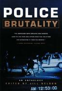 Police Brutality An Anthology cover