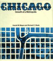 Chicago: Growth of a Metropolis cover