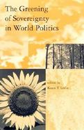 The Greening of Sovereignty in World Politics cover