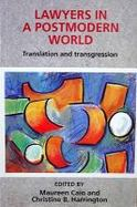 Lawyers in a Postmodern World Translation and Transgression cover