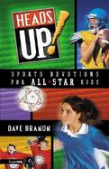 Heads Up! Sports Devotions for All Star Kids cover