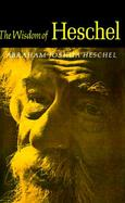 The Wisdom of Heschel cover