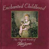 Enchanted Childhood The Magical World of Lisa Jane cover