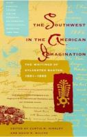 The Southwest in the American Imagination: The Writings of Sylvester Baxter, 1881-1889 cover
