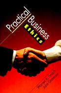 Practical Business Ethics cover