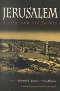 Jerusalem A City and Its Future cover
