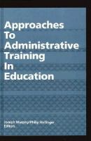Approaches to Administrative Training in Education cover
