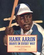 Hank Aaron, Brave in Every Way Brave in Every Way cover