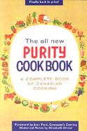 The All New Purity Cookbook A Complete Book of Canadian Cooking cover