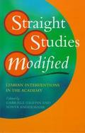 Straight Studies Modified Lesbian Interventions in the Academy cover