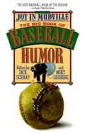 Joy in Mudville The Big Book of Baseball Humor cover