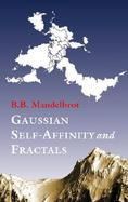 Gaussian Self-Affinity and Fractals Globality, the Earth, 1/F Noise, R/S cover