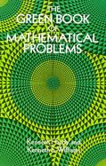 The Green Book of Mathematical Problems cover
