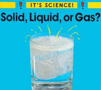 Solid, Liquid, or Gas? cover