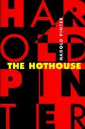 The Hothouse A Play cover