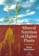 Mineral Nutrition of Higher Plants cover