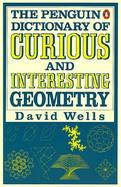 The Penguin Dictionary of Curious and Interesting Geometry cover