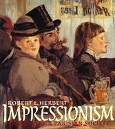 Impressionism Art, Leisure, and Parisian Society cover