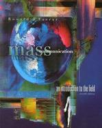 Mass Communication An Introduction to the Field cover
