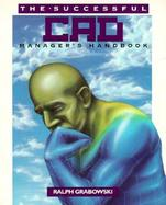 The Successful CAD Manager's Handbook cover