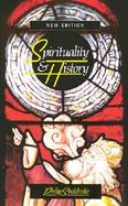 Spirituality and History Questions of Interpretation and Method cover