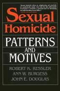 Sexual Homicide Patterns and Motives cover