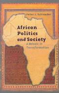AFRICAN POLITICS & SOCIETY: A MOSAIC IN TRANSFORMATION cover