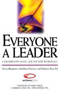 Everyone a Leader A Grassroots Model for the New Workplace cover