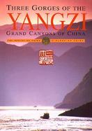 Three Gorges of the Yangzi Grand Canyons of China cover