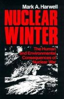 Nuclear Winter: The Human and Environmental Consequences of Nuclear War cover