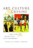 Art, Culture and Cuisine Ancient and Medieval Gastronomy cover